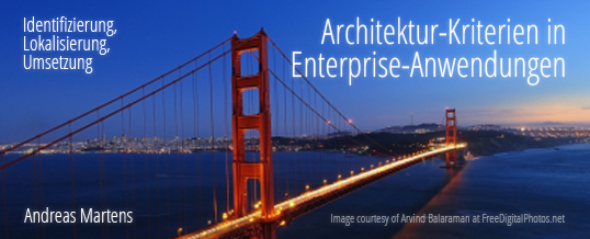 Architektur‐Kriterien in Enterprise‐Anwendungen